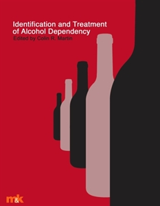 Picture of Identification and Treatment of Alcohol Dependency