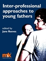 Picture of Inter-professional approaches to Young Fathers